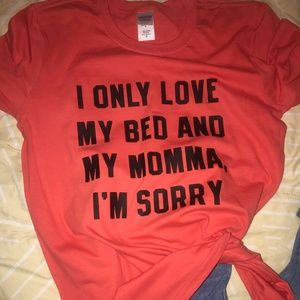 ONLY BED AND MOMMA shirt unisex size small [NEW]